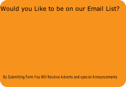 By Submitting Form You Will Receive Adverts and special Announcements